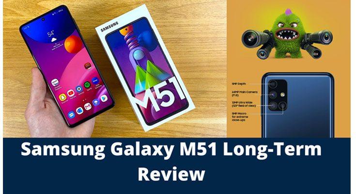 Samsung Galaxy M51 Long-Term Review